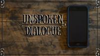 Unspoken Dialogue (1)